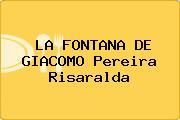 LA FONTANA DE GIACOMO Pereira Risaralda