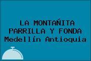 LA MONTAÑITA PARRILLA Y FONDA Medellín Antioquia