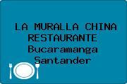 LA MURALLA CHINA RESTAURANTE Bucaramanga Santander