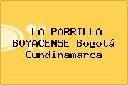LA PARRILLA BOYACENSE Bogotá Cundinamarca
