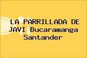 LA PARRILLADA DE JAVI Bucaramanga Santander