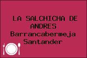 LA SALCHICHA DE ANDRES Barrancabermeja Santander