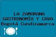 LA ZAMORANA GASTRONOMÍA Y CAVA Bogotá Cundinamarca