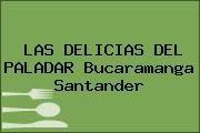 LAS DELICIAS DEL PALADAR Bucaramanga Santander