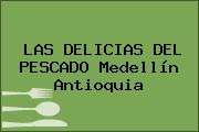 LAS DELICIAS DEL PESCADO Medellín Antioquia