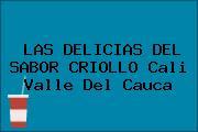LAS DELICIAS DEL SABOR CRIOLLO Cali Valle Del Cauca