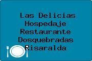 Las Delicias Hospedaje Restaurante Dosquebradas Risaralda