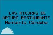 LAS RICURAS DE ARTURO RESTAURANTE Montería Córdoba