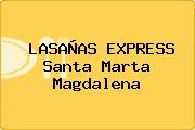 LASAÑAS EXPRESS Santa Marta Magdalena