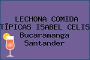 LECHONA COMIDA TÍPICAS ISABEL CELIS Bucaramanga Santander