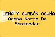 LEÑA Y CARBÓN OCAÑA Ocaña Norte De Santander