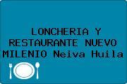 LONCHERIA Y RESTAURANTE NUEVO MILENIO Neiva Huila