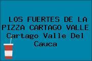 LOS FUERTES DE LA PIZZA CARTAGO VALLE Cartago Valle Del Cauca