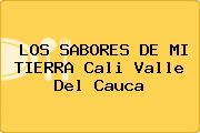 LOS SABORES DE MI TIERRA Cali Valle Del Cauca