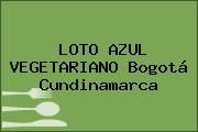LOTO AZUL VEGETARIANO Bogotá Cundinamarca