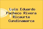 Luis Eduardo Pacheco Rivera Ricaurte Cundinamarca