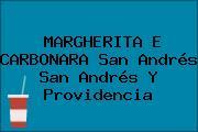 MARGHERITA E CARBONARA San Andrés San Andrés Y Providencia