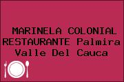 MARINELA COLONIAL RESTAURANTE Palmira Valle Del Cauca