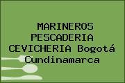 MARINEROS PESCADERIA CEVICHERIA Bogotá Cundinamarca