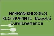 MARRANO'S RESTAURANTE Bogotá Cundinamarca