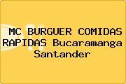 MC BURGUER COMIDAS RAPIDAS Bucaramanga Santander