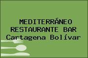 MEDITERRÁNEO RESTAURANTE BAR Cartagena Bolívar