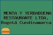 MENTA Y YERBABUENA RESTAURANTE LTDA. Bogotá Cundinamarca