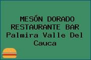 MESÓN DORADO RESTAURANTE BAR Palmira Valle Del Cauca
