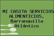 MI CASITA SERVICIOS ALIMENTICIOS. Barranquilla Atlántico