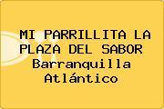 MI PARRILLITA LA PLAZA DEL SABOR Barranquilla Atlántico