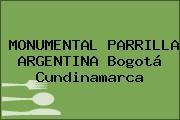 MONUMENTAL PARRILLA ARGENTINA Bogotá Cundinamarca