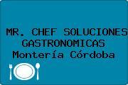 MR. CHEF SOLUCIONES GASTRONOMICAS Montería Córdoba