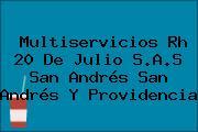Multiservicios Rh 20 De Julio S.A.S San Andrés San Andrés Y Providencia
