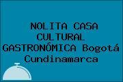 NOLITA CASA CULTURAL GASTRONÓMICA Bogotá Cundinamarca