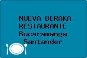 NUEVA BERAKA RESTAURANTE Bucaramanga Santander