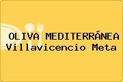 OLIVA MEDITERRÁNEA Villavicencio Meta