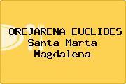 OREJARENA EUCLIDES Santa Marta Magdalena