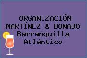 ORGANIZACIÓN MARTÍNEZ & DONADO Barranquilla Atlántico