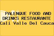 PALENQUE FOOD AND DRINKS RESTAURANTE Cali Valle Del Cauca