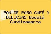 PAN DE PASO CAFÉ Y DELICIAS Bogotá Cundinamarca