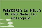 PANADERÍA LA MILLA DE ORO Medellín Antioquia