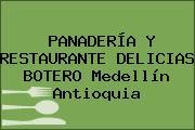 PANADERÍA Y RESTAURANTE DELICIAS BOTERO Medellín Antioquia