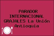 PARADOR INTERNACIONAL GRAJALES La Unión Antioquia