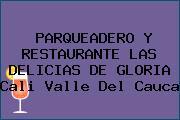 PARQUEADERO Y RESTAURANTE LAS DELICIAS DE GLORIA Cali Valle Del Cauca