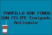 PARRILLA BAR FONDA SAN FELIPE Envigado Antioquia
