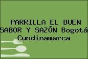 PARRILLA EL BUEN SABOR Y SAZÓN Bogotá Cundinamarca