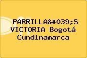 PARRILLA'S VICTORIA Bogotá Cundinamarca
