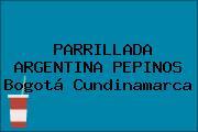 PARRILLADA ARGENTINA PEPINOS Bogotá Cundinamarca