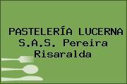 PASTELERÍA LUCERNA S.A.S. Pereira Risaralda