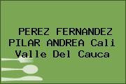 PEREZ FERNANDEZ PILAR ANDREA Cali Valle Del Cauca